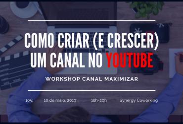 Workshop – Como criar (e crescer) um canal no YouTube