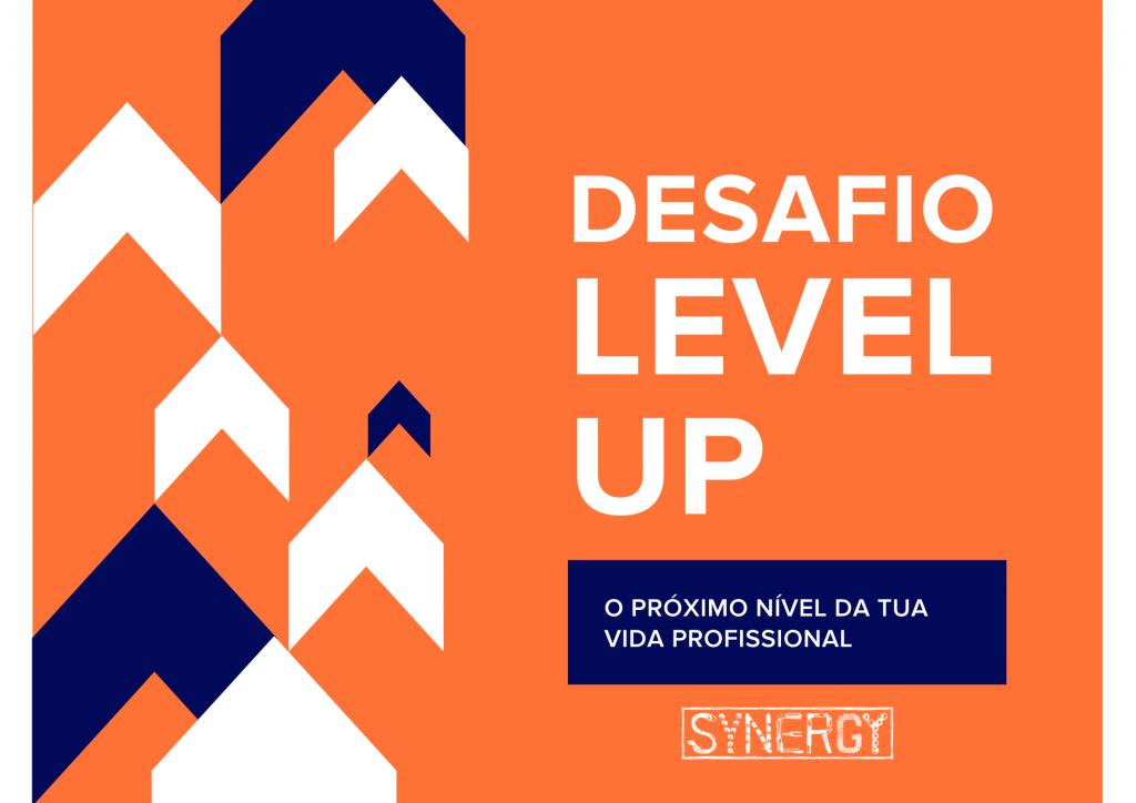 Desafio Level Up - O próximo nível da tua vida profissional