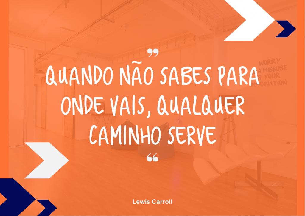 """Desafio Level Up - """"Quando não sabes para onde vais, qualquer caminho serve"""" Lewis Carroll"""